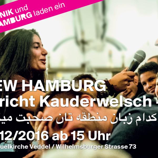 NEW HAMBURG spricht Kauderwelsch